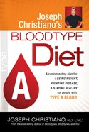 Type a (Joeseph Christiano's Bloodtype Diet Series) eBook