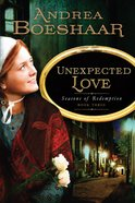 Unexpected Love (#03 in Seasons Of Redemption Series) eBook