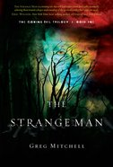 The Strange Man (#01 in The Coming Evil Trilogy Series) eBook