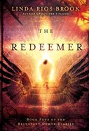 The Redeemer (#04 in Reluctant Demon Diaries Series) eBook