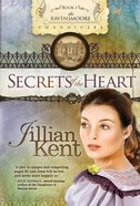 Secrets of the Heart (#01 in Ravensmoore Chronicles Series) eBook
