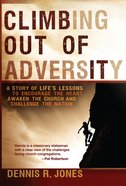 Climbing Out of Adversity eBook