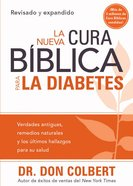 La Nueva Cura Biblica Para La Diabetes (Spanish) (Spa) (The New Bible Cure For Diabetes) (Bible Cure Series) eBook