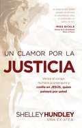 Un Clamor Por La Justica (Spanish) (Spa) (A Cry For Justice) eBook