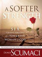 A Softer Strength eBook