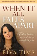 When It All Falls Apart eBook