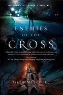 Enemies of the Cross (#02 in The Coming Evil Trilogy Series) eBook