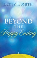 Beyond the Happy Ending eBook