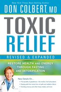 Toxic Relief Revised and Expanded eBook