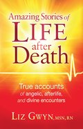 Amazing Stories of Life After Death eBook