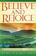 Believe and Rejoice eBook