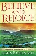 Believe and Rejoice eBook