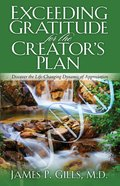 Exceeding Gratitude For the Creator's Plan eBook