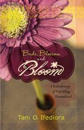 Buds, Blossoms and Bloom eBook