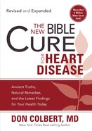 The New Bible Cure For Heart Disease (The New Bible Cure Series) eBook