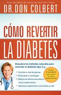 Diabetes, Como Revertirla (Spa) (Reversing Diabetes) eBook