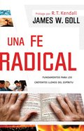 Una Fe Radical (Spanish) (Spa) (Radical Faith) eBook