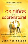 Ninos Con Dones Sobrebaturales (Spanish) (Spa) (Children And The Supernatural) eBook