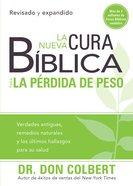 La Nueva Cura Biblica Para La Perdida De Peso (Spa) (Bible Cure Series) eBook