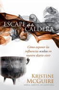 Escape De La Caldera (Spa) (Escaping The Cauldron) eBook