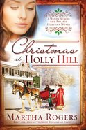 Christmas At Holly Hill (#05 in Winds Across The Prairie Series)