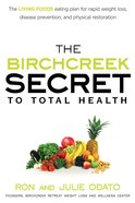 The Birchcreek Secret to Total Health eBook