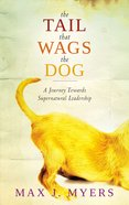 The Tail That Wags the Dog eBook