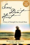 Scars Don't Hurt eBook