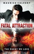 Fatal Attraction eBook
