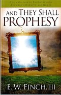 And They Shall Prophesy eBook