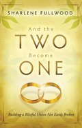 And the Two Become One eBook