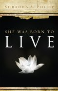 She Was Born to Live eBook