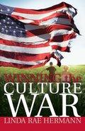 Winning the Culture War eBook