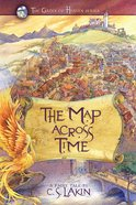 The Map Across Time (#2 in The Gates Of Heaven Series) eBook