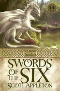 Swords of the Six (#01 in Swords Of The Dragons Series) eBook