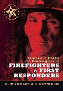 Stories of Faith and Courage From Firefighters and First Responders (Battlefields & Blessings Series) eBook