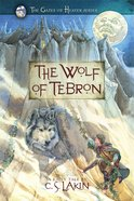 The Wolf of Tebron (#01 in The Gates Of Heaven Series) eBook
