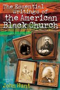 The Essential Writings of the American Black Church eBook