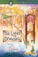 The Land of Darkness (#03 in The Gates Of Heaven Series) eBook