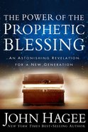 The Power of the Prophetic Blessing eBook