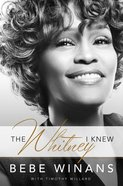 The Whitney I Knew eBook