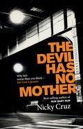 The Devil Has No Mother eBook