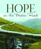 Hope on the Broken Road eBook