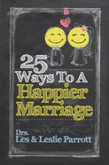 25 Ways to a Happier Marriage