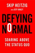 Defying Normal eBook