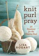 Knit, Purl, Pray eBook