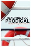 Reaching Your Prodigal eBook