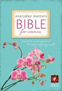 NLT Everyday Matters Bible For Women