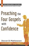 Preaching the Four Gospels With Confidence eBook