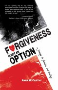 Forgiveness is Not An Option eBook